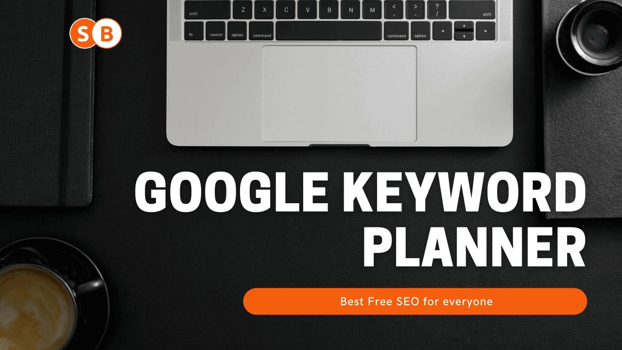 Googlekeyword planner