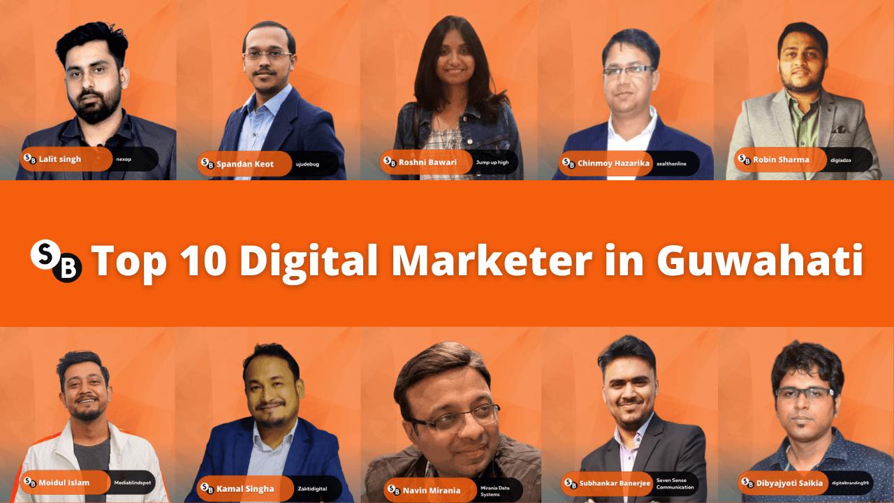 Top 10 Digital Marketer in Guwahati